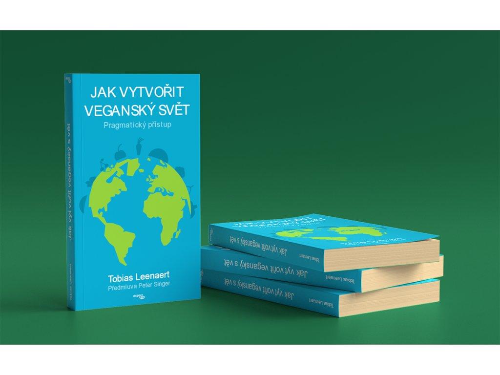 Kniha Ako vytvoriť vegánsky svet